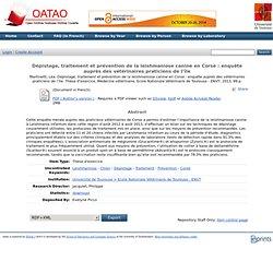 ENVT - 2013 - Thèse en ligne :Dépistage, traitement et prévention de la leishmaniose canine en Corse : enquête auprès des vétérinaires praticiens de l'île