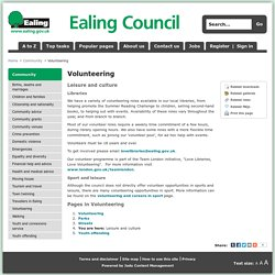 Leisure and culture - Volunteering - Ealing Council