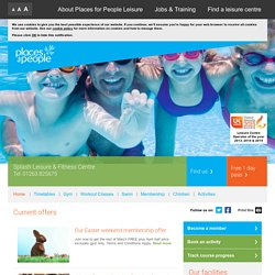 Sheringham - Splash Leisure & Fitness Centre - Places for People Leisure