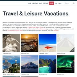 Travel & Leisure Vacations - Trade Winds Vacation Kits