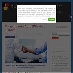 Besuch beim Arzt (Wizyta u lekarza) - Centrum Języka Niemieckiego-online