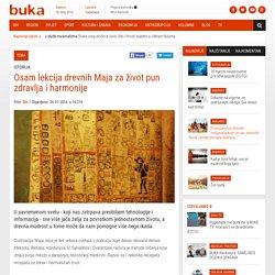 Osam lekcija drevnih Maja za život pun zdravlja i harmonije - BUKA Magazin
