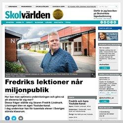 Fredriks lektioner når miljonpublik