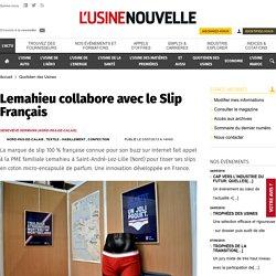Lemahieu collabore avec le Slip Français - Quotidien des Usines