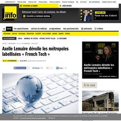 Axelle Lemaire dévoile les métropoles labellisées « French Tech »