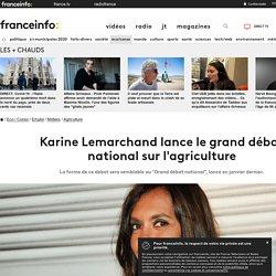 Karine Lemarchand lance le grand débat national sur l'agriculture