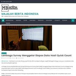Lembaga Survey Menggelar Ekspos Data Hasil Quick Count