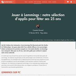 Jouer à Lemmings : notre sélection d'applis pour fêter ses 25 ans