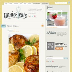 Lemon Chicken » Annie's Eats