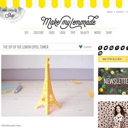 THE DIY OF THE LEMON EIFFEL TOWER