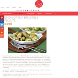 Lemon Garlic Brussels Sprouts