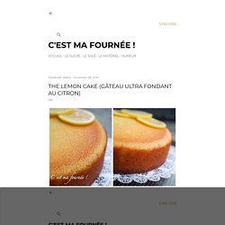 The lemon cake (gâteau ultra fondant au citron)