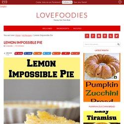 Lemon Impossible Pie – Lovefoodies