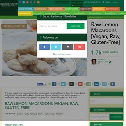 Raw Lemon Macaroons [Vegan, Raw, Gluten-Free]