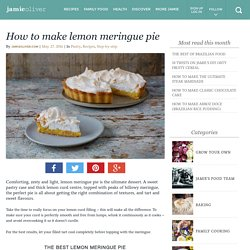 How to make lemon meringue pie - Jamie Oliver