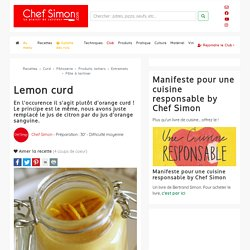Lemon curd et orange curd