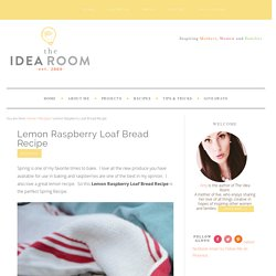 Lemon Raspberry Loaf Bread Recipe