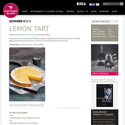 Lemon Tart - Raymond Blanc OBE