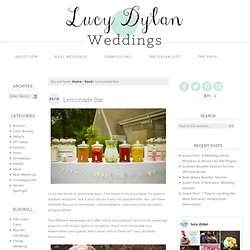 Lucy Dylan Weddings » Blog Archive » Lemonade Bar