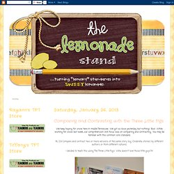 The Lemonade Stand: Comparing and Contrasting with the Three Little Pigs