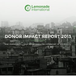 Lemonade International Donor Impact Report for 2013