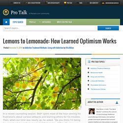 Lemons to Lemonade: How Learned Optimism Works