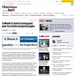 LeMonde.fr tente le tout-payant pour les articles du journal pap