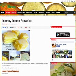 Lemony Lemon Brownies – Best Yummy Recipes