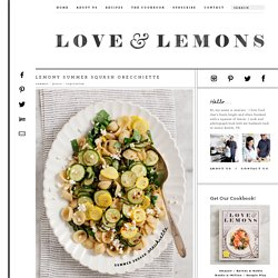 Lemony Summer Squash Orecchiette Recipe