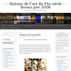 Tamara de Lempicka – – – Histoire de l'art du XXe siècle – – licence pro. DAM