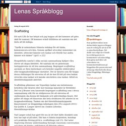 Lenas Språkblogg: Scaffolding