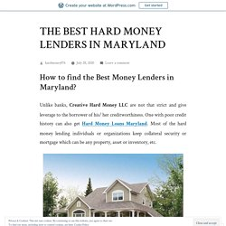 THE BEST HARD MONEY LENDERS IN MARYLAND – Creative Hard Money LLC