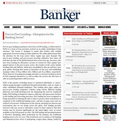 Peer-to-Peer Lending—Disruption for the Banking Sector?