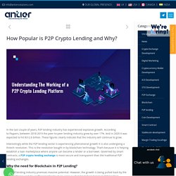 Why are P2P Crypto Lending Exchanges Becoming Popular?