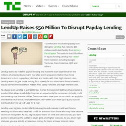 LendUp Raises $50 Million To Disrupt Payday Lending