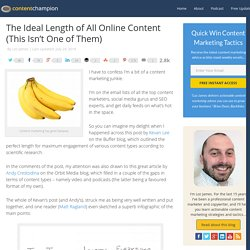 The Ideal Length of All Online Content