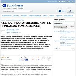 CON LA LENGUA: ORACIÓN SIMPLE Y ORACIÓN COMPUESTA (3)