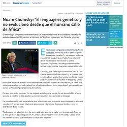 """Noam Chomsky: """"El lenguaje es genético y no evolucionó desde que el humano salió de África"""""""