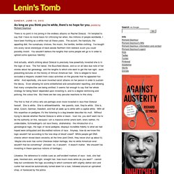 LENIN'S TOMB: As long as you think you're white, there's no hope for you.