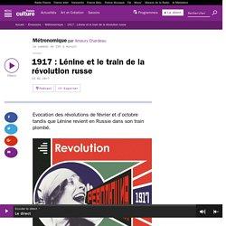 1917 : Lénine et le train de la révolution russe