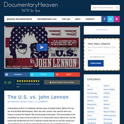 The U.S. vs. John Lennon | Watch Free Documentary Online
