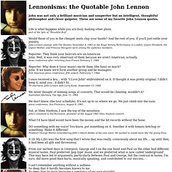 Lennonisms: the Quotable John Lennon