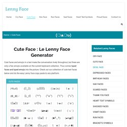 Cute Face (✪‿✪)ノ Le Lenny Cute Text Face And Emoji Generator Online