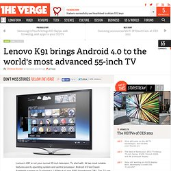 Lenovo K91 brings Android 4.0 to the world's most advanced 55-inch TV