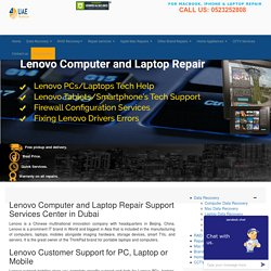 Lenovo Computer, Laptop or Mobile Repair Services in Dubai