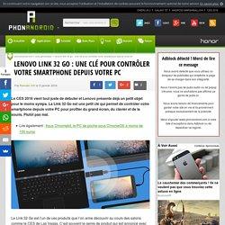 Lenovo Link 32 Go : une clé pour contrôler votre smartphone depuis votre PC