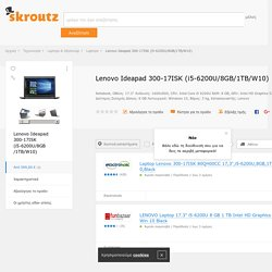 Lenovo Ideapad 300-17ISK (i5-6200U/8GB/1TB/W10)