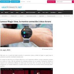 Lenovo Magic View, la montre connectée à deux écrans