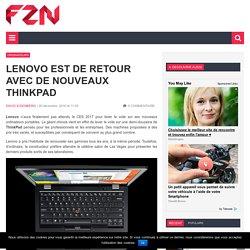 Lenovoest de retour avec denouveaux ThinkPad