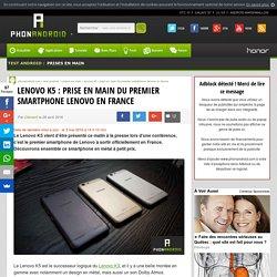 Lenovo K5 : prise en main du premier smartphone Lenovo en France